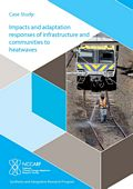 Impacts and adaptation response of infrastructure and communities to heatwaves: The southern Australian experience of 2009