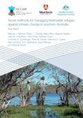 Novel methods for managing freshwater refuges against climate change in southern Australia