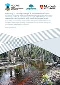 Adapting to climate change: A risk assessment and decision making framework for managing groundwater dependent ecosystems with declining water levels. Supporting document 6: Development of Bayesian Belief Networks for modelling the impacts of falling grougroundwater due to climate change on groundwater dependent ecosystems