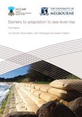 Barriers to adaptation to sea level rise: The legal, institutional and cultural barriers to adaptation to sea-level rise in Australia