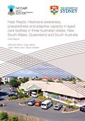 Heat-Ready: Heatwave awareness, preparedness and adaptive capacity in aged care facilities in three Australian states: New South Wales, Queensland and South Australia