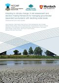 Adapting to climate change: A risk assessment and decision making framework for managing groundwater dependent ecosystems with declining water levels. Development and case studies