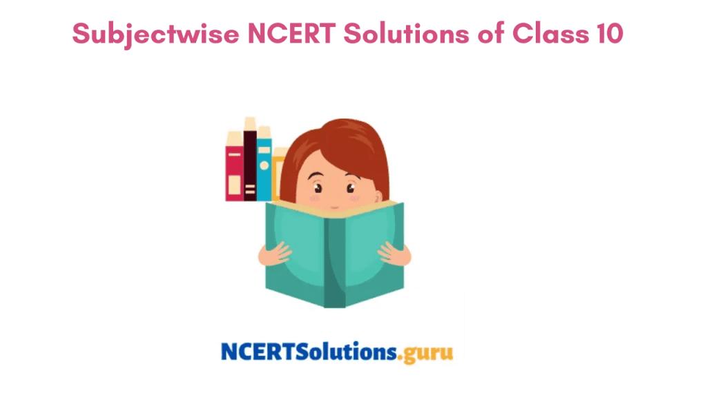 NCERT Solutions of Class 10