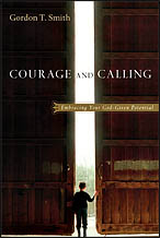 Courage and Calling -by Gordon T. Smith