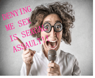 denying me sex is sexual assault.