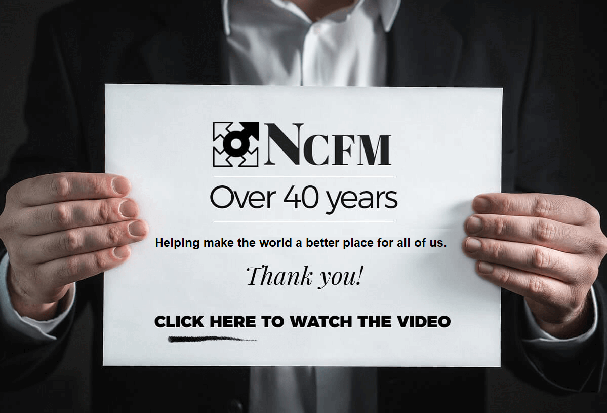 NCFM Thank You, We're Here Because of You