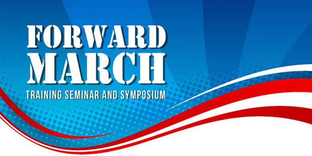 POSTPONED – 2018 Forward March Training Seminar & Symposium