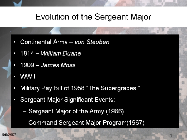 Evolution of the Sergeant Major
