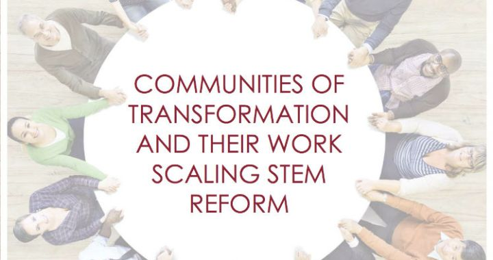 Achieving Scale for STEM Reform Finds SENCER to Be Community of Transformation