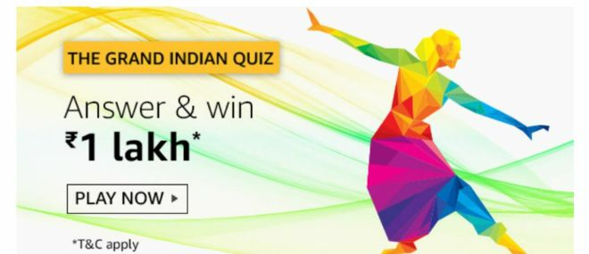 Amazon Today Quiz Contest Answer: Answer the Questions and Win Rs.1 Lakh Pay Balance [15th August 2019]