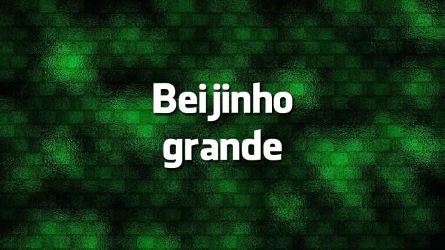 «Beijinho Grande» é erro