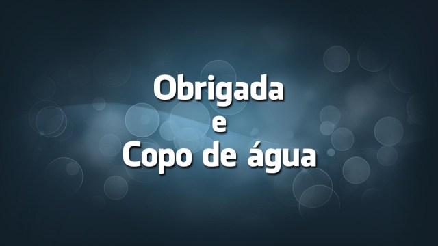 Língua Portuguesa: «Obrigada» e «Copo de água» são erros?