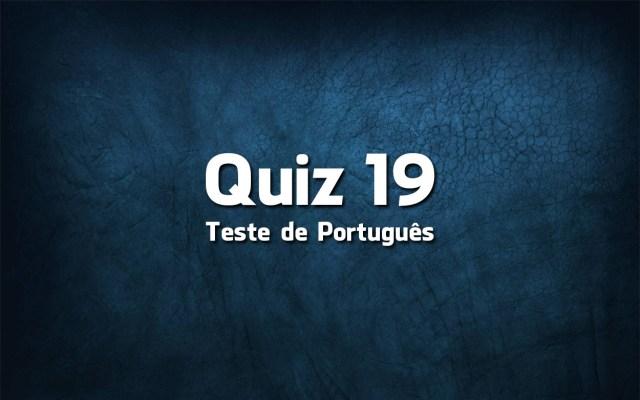 Quiz da Língua Portuguesa «19»