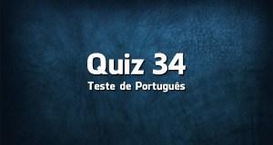 Quiz da Língua Portuguesa «34»