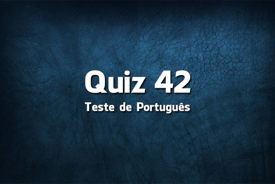 Quiz da Língua Portuguesa «42»