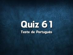 Quiz da Língua Portuguesa «61»