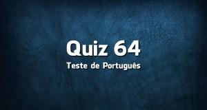 Quiz da Língua Portuguesa «64»