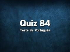 Quiz da Língua Portuguesa «84»
