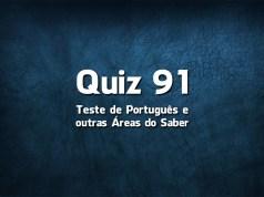 Quiz da Língua Portuguesa «91»
