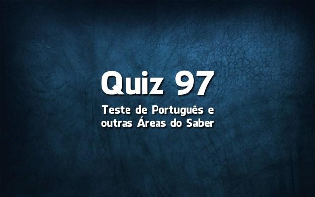 Quiz da Língua Portuguesa «97»