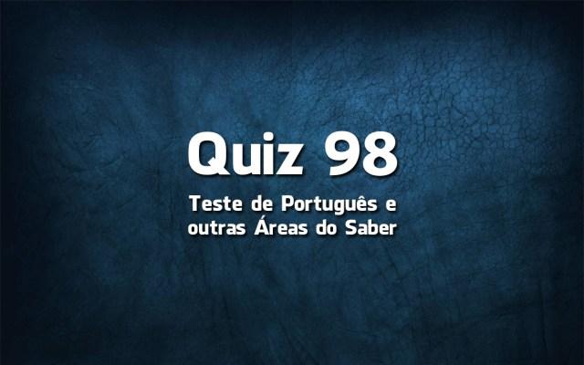 Quiz da Língua Portuguesa «98»