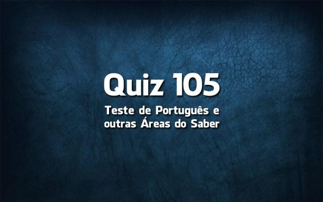 Quiz da Língua Portuguesa «105»