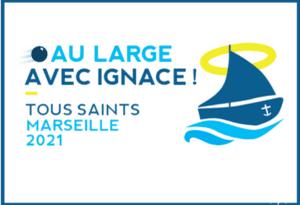 Inscription au Rassemblement Ignace 2021 avec les jésuites EOF à Marseille