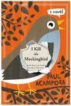 I kill the cmockingbird