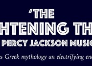 'The Lightning Thief: The Percy Jackson Musical' gives Greek mythology an electrifying encore