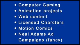 Neal Adams | Content Box 4 | Computer Gaming | Animation Projects | Web Content | Licensed Characters | Motion Comics | Neal Adams Ad Campaigns (fancy)