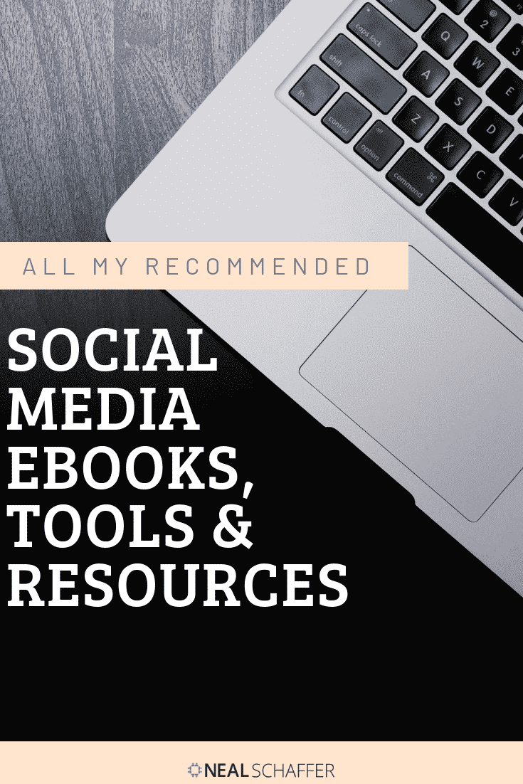 These are the leading social media resources recommended by Neal Schaffer, including social media tools, ebooks, webinars, conferences and more.