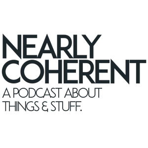 The Nearly Coherent Podcast