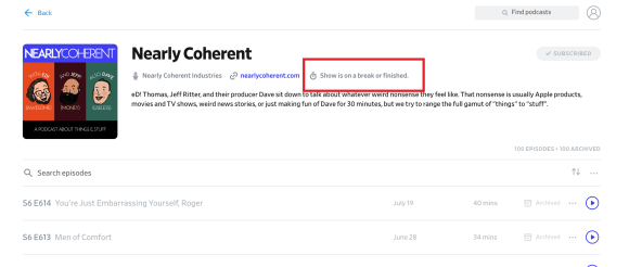 Pocket Casts claiming Nearly Coherent is on a break or finished, damn dirty liars