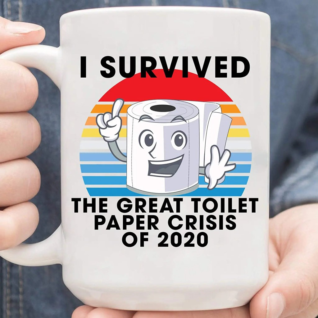i survived the great toilet paper crisis of 2020 mug