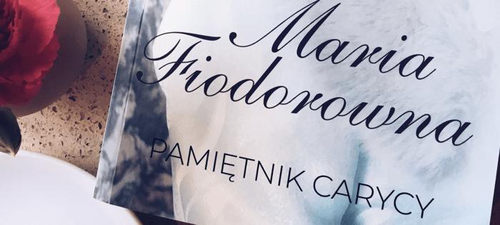 Maria Fiodorowna – recenzja #34