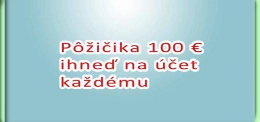 Pôžička 100 € ihneď na účet každému