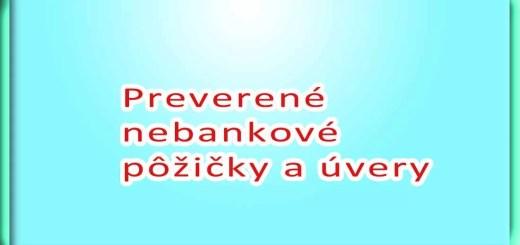 Preverené nebankové pôžičky a úvery