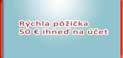Rýchla pôžička 50 € ihneď na účet