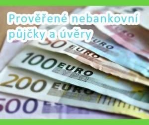 Prověřené nebankovní půjčky a úvěry