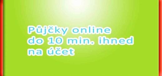 Půjčky online do 10 min. ihned na účet