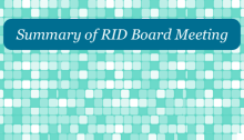 Summary of RID Board Meeting Graphic