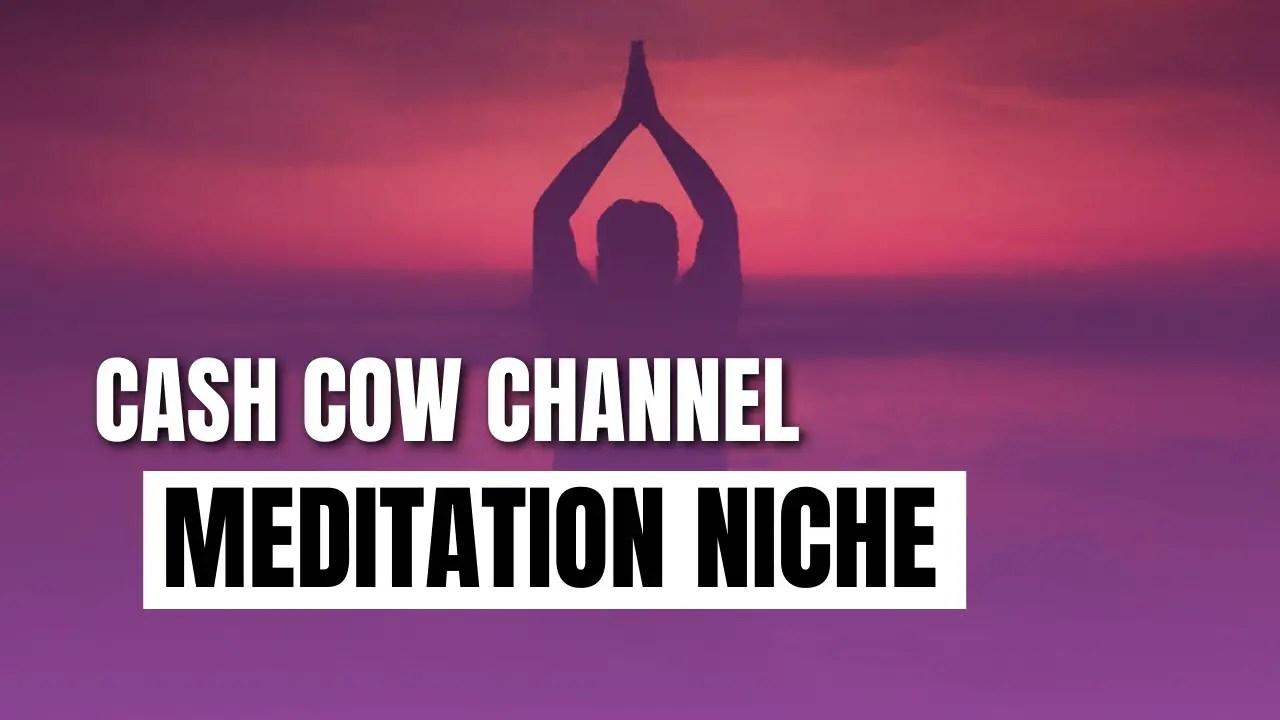 start cash cow meditation channel