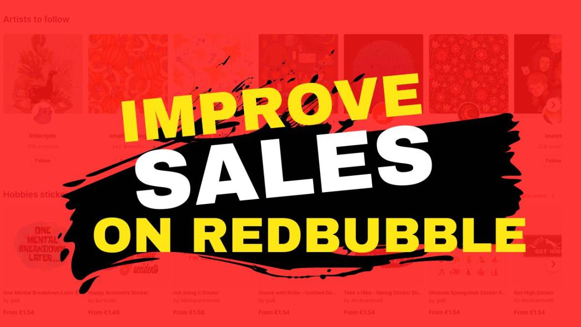 Improve sales on redbubble tips