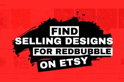 Find selling designs on Etsy