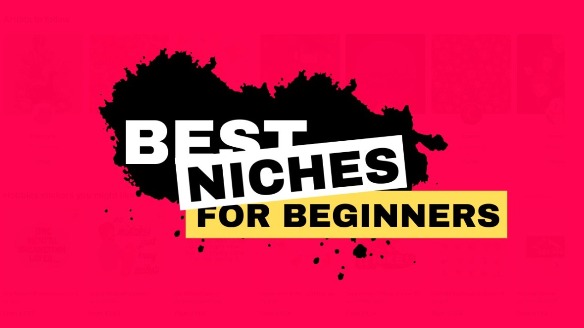 Best niches for beginners on Redbubble