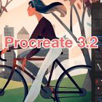 Procreate 3.2アップデート | レイヤーのグループ化や動画配信、PSDファイルのインポートなど新機能を詳しく解説(後編)
