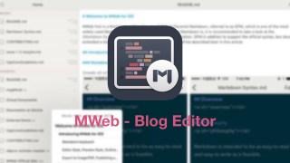 MWeb 2.2.7アップデート | WordPressやBloggerに快適に投稿できるブログエディタ。プレビューのカスタムテーマやショートカットキー対応