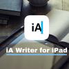私がiPadだけで原稿作業するために「iA Writer」を使う理由と完成までのワークフロー(iPad仕事術)