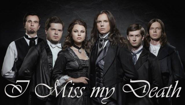 i miss my death - banda