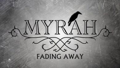 Photo of MYRAH (SWE) «Fading away» (Lyric video oficial)